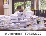 paper documents stacked in... | Shutterstock . vector #509252122
