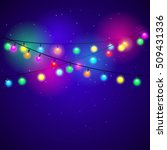 colorful christmas lights on a... | Shutterstock .eps vector #509431336