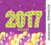2017 happy new year creative... | Shutterstock .eps vector #509446126