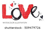 word love. romantic lettering.... | Shutterstock . vector #509479726