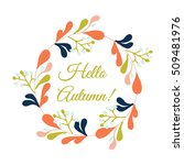 hello autumn flower card with... | Shutterstock .eps vector #509481976
