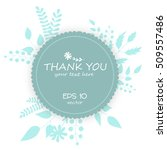 thank you card. stylish floral... | Shutterstock .eps vector #509557486