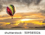 hot air balloon over the sea at ... | Shutterstock . vector #509585026