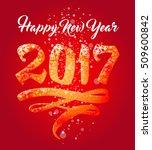 2017 happy new year. vector... | Shutterstock .eps vector #509600842