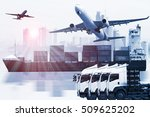 container truck  ship in port... | Shutterstock . vector #509625202