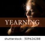 yearning written on virtual...   Shutterstock . vector #509626288