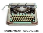 old typewriter isolated on... | Shutterstock . vector #509642338