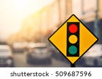 traffic light warning sign on... | Shutterstock . vector #509687596