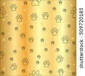 gold paw print seamless pattern.... | Shutterstock . vector #509720185