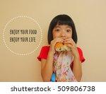 inspirational quote  enjoy your ... | Shutterstock . vector #509806738