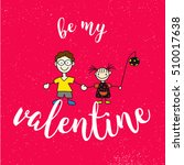 Be My Valantine Quote With Two...