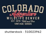 colorado typography  t shirt... | Shutterstock .eps vector #510023962
