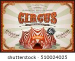 vintage circus poster with big... | Shutterstock .eps vector #510024025