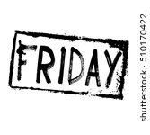black friday sale grunge stamp. ... | Shutterstock .eps vector #510170422