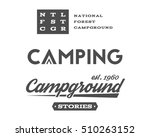 set of retro camping badges and ... | Shutterstock . vector #510263152