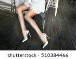 elegant lady wear hight heels... | Shutterstock . vector #510384466