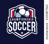 soccer logo  american logo... | Shutterstock .eps vector #510387562