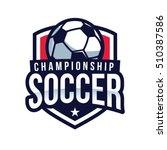 soccer logo  american logo... | Shutterstock .eps vector #510387586