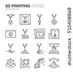 3d printing icons. included the ... | Shutterstock .eps vector #510408868