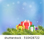 christmas background with gift... | Shutterstock .eps vector #510428722