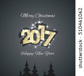 christmas and happy new year... | Shutterstock .eps vector #510461062