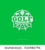 championship golf emblem. golf...   Shutterstock .eps vector #510486796