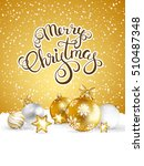 merry christmas and happy new... | Shutterstock .eps vector #510487348