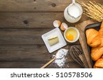 baking background with raw eggs ... | Shutterstock . vector #510578506