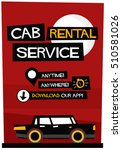 cab rental service anytime... | Shutterstock .eps vector #510581026
