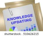 "3d illustration of ""knowledge... | Shutterstock . vector #510626215"
