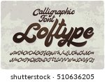 "Vintage bold calligraphic brush font named ""Loftype"". Handwritten smooth typeface."