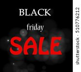 black friday sale | Shutterstock .eps vector #510776212