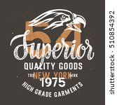 vintage typography for apparel  ... | Shutterstock .eps vector #510854392