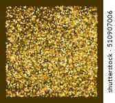 gold glitter texture.... | Shutterstock .eps vector #510907006