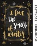 modern calligraphy style winter ... | Shutterstock .eps vector #510911995