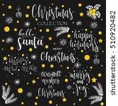 christmas calligraphy phrases....   Shutterstock .eps vector #510920482