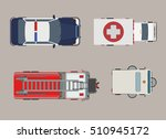 flat top view police  ambulance ... | Shutterstock .eps vector #510945172
