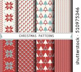 christmas patterns. set of... | Shutterstock .eps vector #510975346