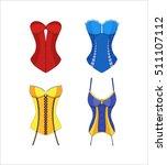 elegant corset set vogue... | Shutterstock .eps vector #511107112
