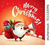 merry christmas  santa claus in ... | Shutterstock .eps vector #511133596