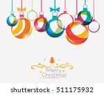 christmas balls background in... | Shutterstock .eps vector #511175932