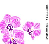 cartoon illustration of orchid... | Shutterstock .eps vector #511188886