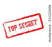 top secret red rubber stamp... | Shutterstock .eps vector #511222606