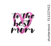 vector hand drawn motivational... | Shutterstock .eps vector #511227412