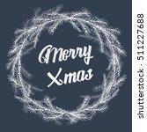 christmas wreath of fir... | Shutterstock .eps vector #511227688
