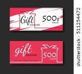 gift voucher certificate coupon ... | Shutterstock .eps vector #511254472