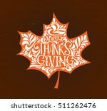 hand drawn thanksgiving... | Shutterstock .eps vector #511262476