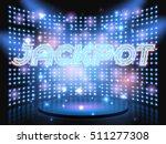 jackpot casino neon lettering... | Shutterstock .eps vector #511277308