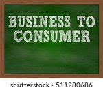 business to consumer... | Shutterstock . vector #511280686