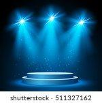 illuminated round stage podium... | Shutterstock .eps vector #511327162